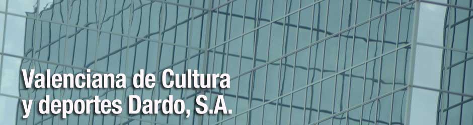Valenciana de Cultura y Deportes Dardo, S.A.